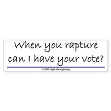 When you rapture (bumper sticker)