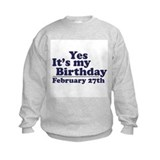 February 27th Birthday Sweatshirt