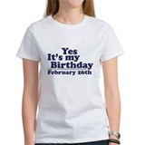 February 26th Birthday Tee