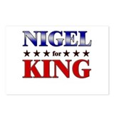 NIGEL for king Postcards (Package of 8)