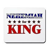 NEHEMIAH for king Mousepad