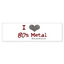 80's Metal Bumper Bumper Sticker