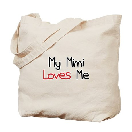 My Mimi Loves Me Tote Bag