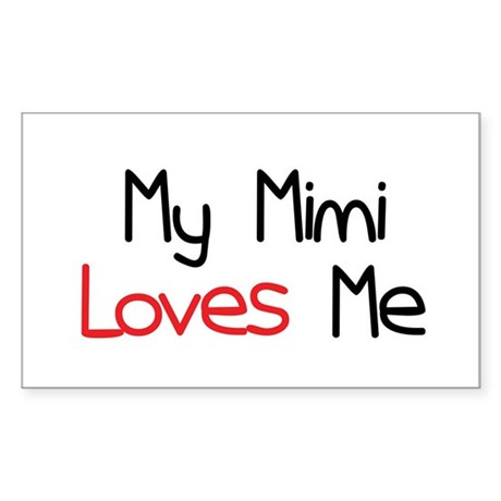 My Mimi Loves Me Rectangle Sticker