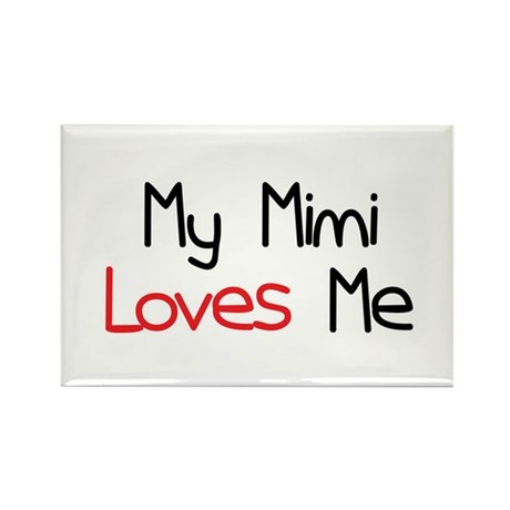 My Mimi Loves Me Rectangle Magnet (10 pack)