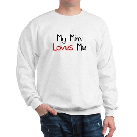 My Mimi Loves Me Sweatshirt
