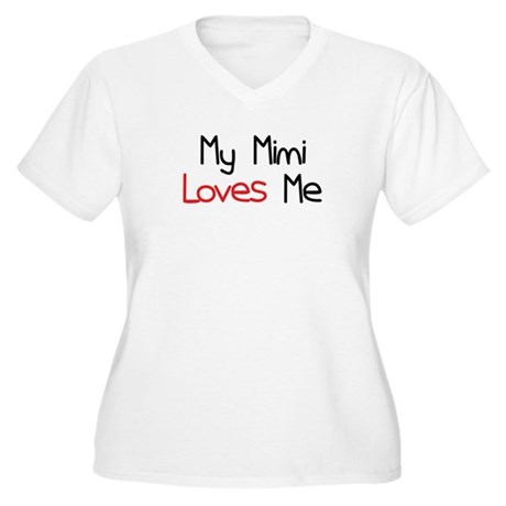 My Mimi Loves Me Women's Plus Size V-Neck T-Shirt