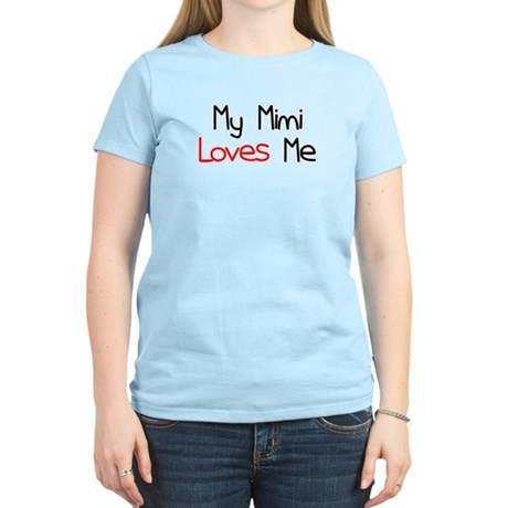 My Mimi Loves Me Women's Light T-Shirt