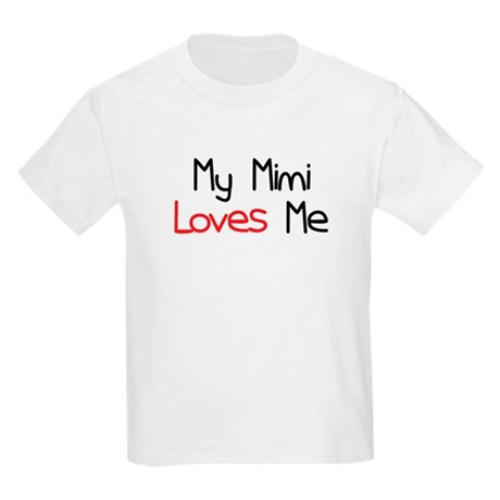 My Mimi Loves Me Kids Light T-Shirt