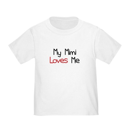 My Mimi Loves Me Toddler T-Shirt