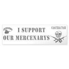 Support your Mercs - Bumper Bumper Sticker