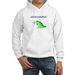 GEEKASAURUS Hooded Sweatshirt