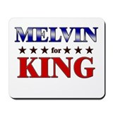 MELVIN for king Mousepad