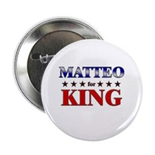 "MATTEO for king 2.25"" Button"