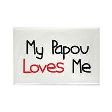 My Papou Loves Me Rectangle Magnet