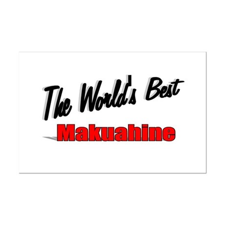 """The World's Best Makuahine"" Mini Poster Print"