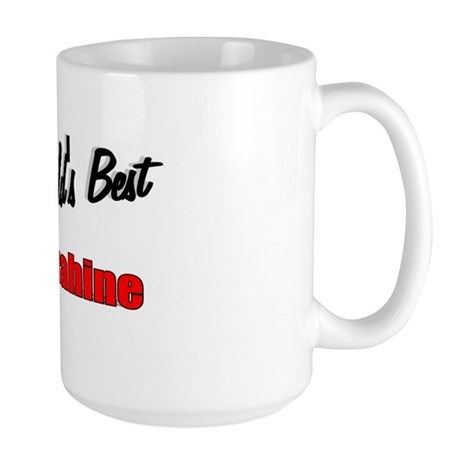 """The World's Best Makuahine"" Large Mug"