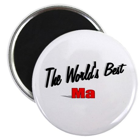 """The World's Best Ma"" Magnet"