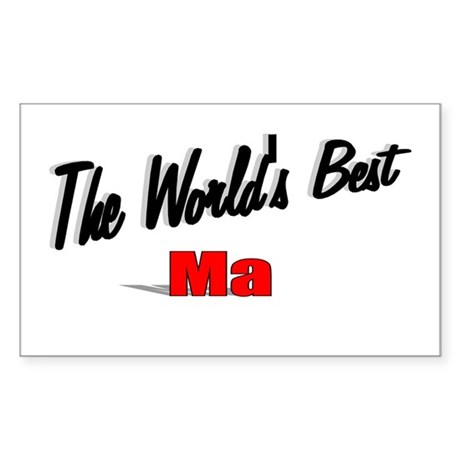 """The World's Best Ma"" Rectangle Sticker"