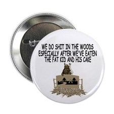 "Bears shit in the woods 2.25"" Button (100 pack)"