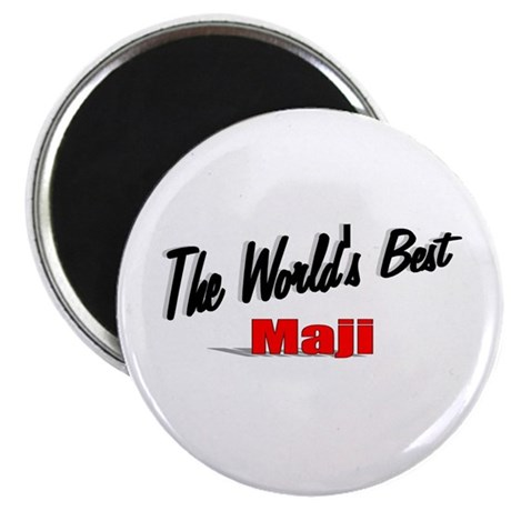 """The World's Best Maji"" Magnet"