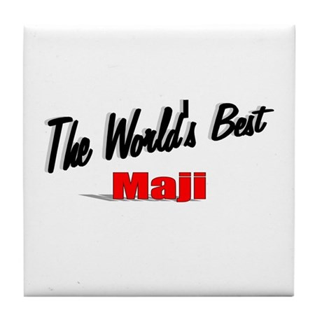 """The World's Best Maji"" Tile Coaster"