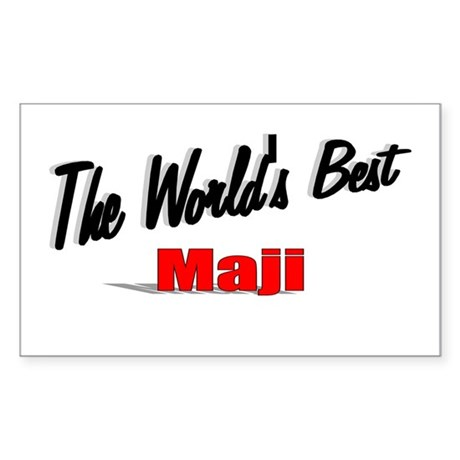 """The World's Best Maji"" Rectangle Sticker"