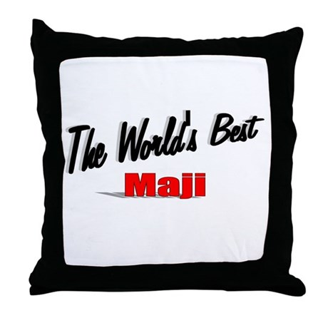 """The World's Best Maji"" Throw Pillow"
