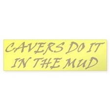 Cavers' bumper sticker