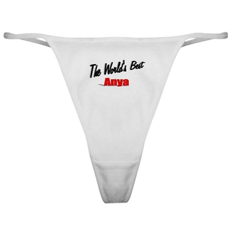 &quot;The World's Best Anya&quot; Classic Thong