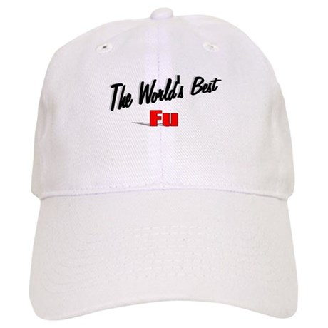 """The World's Best Fu"" Cap"