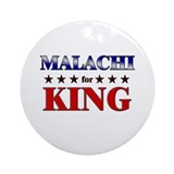 MALACHI for king Ornament (Round)