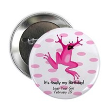 "Unique Leap year 2.25"" Button"