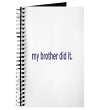 my brother did it Journal
