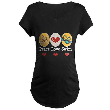 Peace Love Swim Swimmer Maternity Dark T-Shirt
