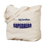 big brother t-shirt superhero Tote Bag