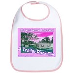 A Trailer Park Girl Bib