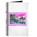 A Trailer Park Girl Journal