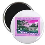 A Trailer Park Girl Magnet