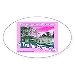 A Trailer Park Girl Oval Sticker