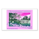 A Trailer Park Girl Rectangle Sticker