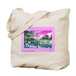 A Trailer Park Girl Tote Bag