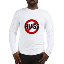 Hugs Not Allowed Long Sleeve T-Shirt