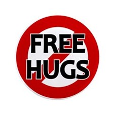 "No Free Hugs 3.5"" Button"