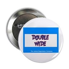 Double Wide Button