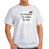My Husband, My Soldier, My He Ash Grey T-Shirt