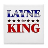 LAYNE for king Tile Coaster