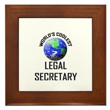World's Coolest LEGAL SECRETARY Framed Tile