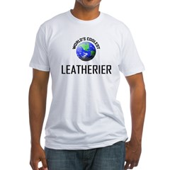 World's Coolest LEATHERIER Fitted T-Shirt