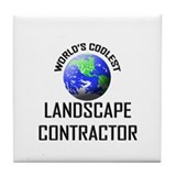 World's Coolest LANDSCAPE CONTRACTOR Tile Coaster
